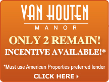 Van Houten - Only 2 Remain! Incentive Available