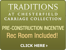 Traditions at Chesterfield - Pre-Construction Incentive - Rec Room Included!